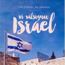 VI VÄLSIGNAR ISRAEL - The Chapel of Sweden - CD-singel